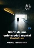 DIARIO DE UNA ENFERMEDAD MENTAL                                                 ESQUIZOFRENIA