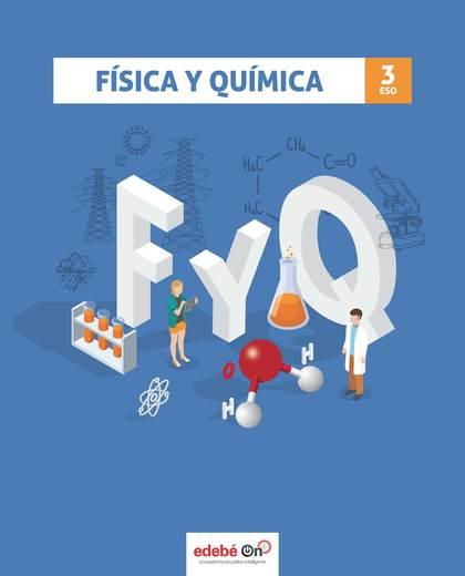 FÍSICA Y QUÍMICA 3 (INCLUYE LÁMINA TABLA PERIÓDICA).