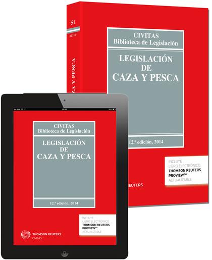 LEGISLACIÓN DE CAZA Y PESCA (PAPEL + E-BOOK).