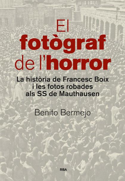 EL FOTÒGRAF DE L´HORROR.