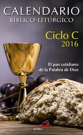 CALENDARIO BÍBLICO-LITÚRGICO 2016 - CICLO C.