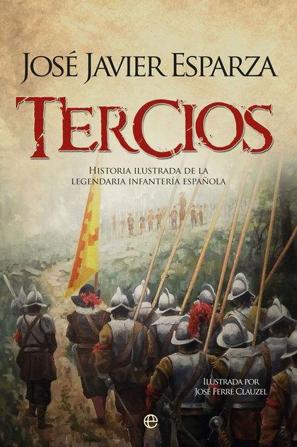 TERCIOS                                                                         HISTORIA ILUSTR