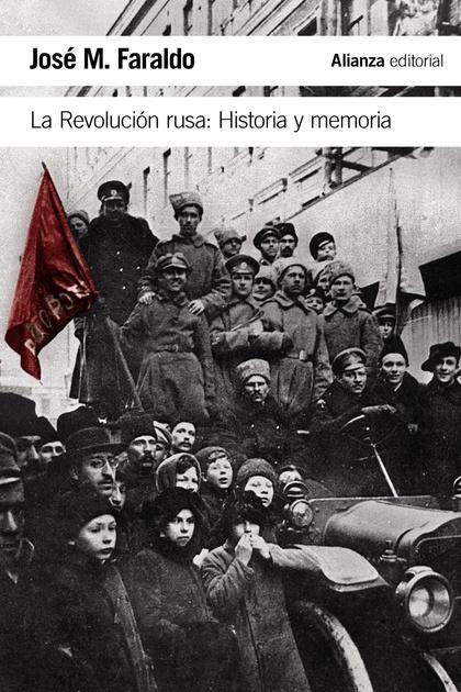 LA REVOLUCIÓN RUSA. HISTORIA Y MEMORIA