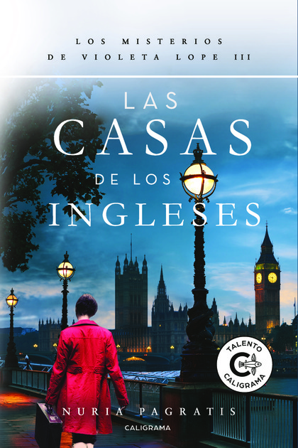 LAS CASAS DE LOS INGLESES. LOS MISTERIOS DE VIOLETA LOPE III