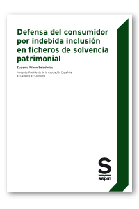 DEFENSA DEL CONSUMIDOR POR INDEBIDA INCLUSIÓN EN FICHEROS DE SOLVENCIA PATRIMONI.