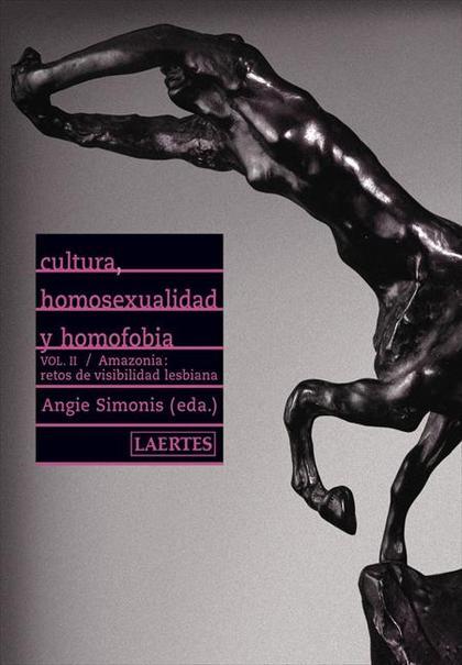CULTURA, HOMOSEXUALIDAD Y HOMOFOBIA II : AMAZONIA, RETOS DE VISIBILIDAD LESBIANA