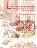 ANÁLISIS DEL PASADO Y PERSPECTIVA SOBRE EL MUNDO ACTUAL : CONGRESO SOBRE LA VIOLENCIA EN LA HIS