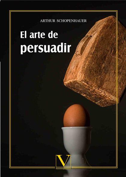 EL ARTE DE PERSUADIR.