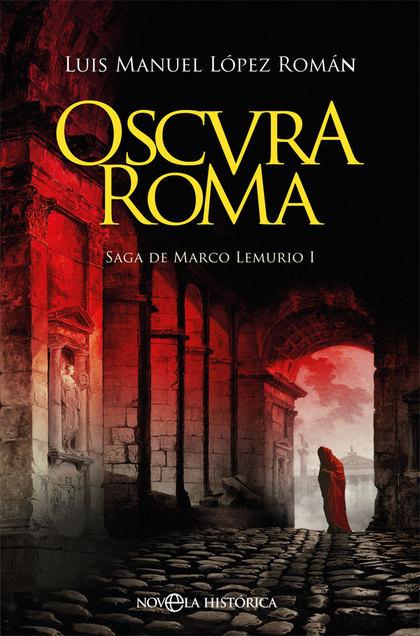 OSCURA ROMA                                                                     SAGA DE MARCO L