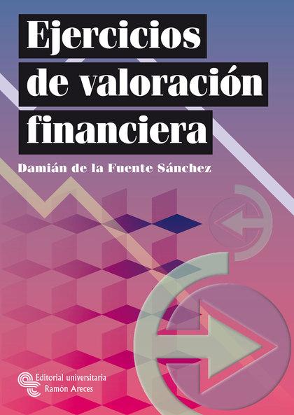 EJERCICIOS DE VALORACIÓN FINANCIERA