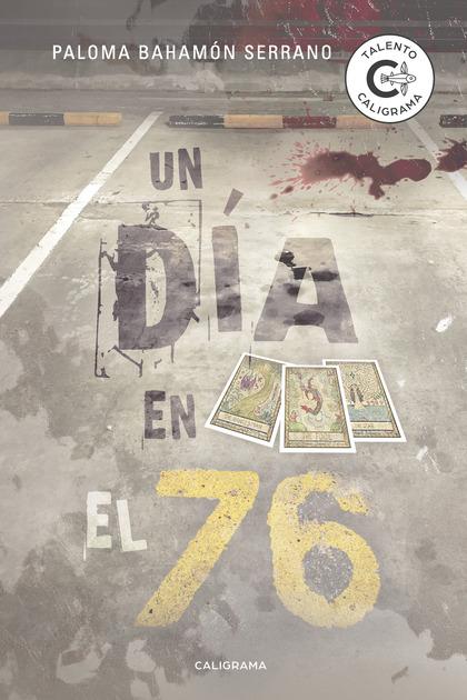 UN DÍA EN EL 76.