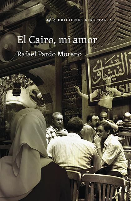 EL CAIRO, MI AMOR
