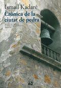CRÒNICA DE LA CIUTAT DE PEDRA