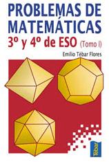 I. PROBLEMAS DE MATEMATICAS (3º Y 4º  DE ESO)