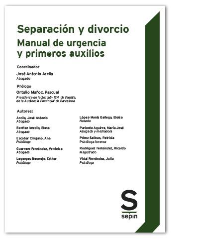 SEPARACION Y DIVORCIO MANUAL DE URGENCIA Y PRIMEROS AUXILIO.