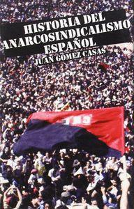 HISTORIA DEL ANARCOSINDICALISMO ESPAÑOL : EPÍLOGO HASTA NUESTROS DÍAS