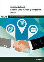 GESTION LABORAL SALARIO CONTRATACION Y COTIZACION TEMARIO