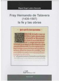 FRAY HERNANDO DE TALAVERA (1430-1507) LA FE Y LAS OBRAS.