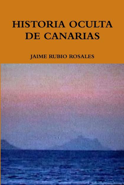 HISTORIA OCULTA DE CANARIAS