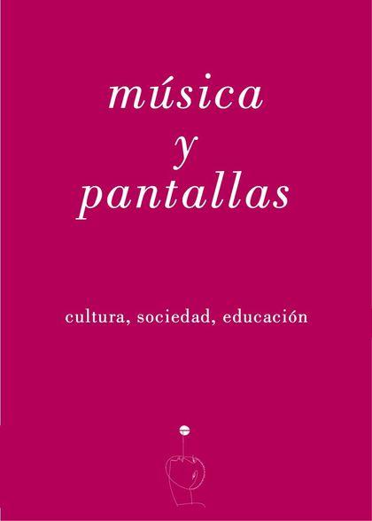 MUSICA Y PANTALLAS