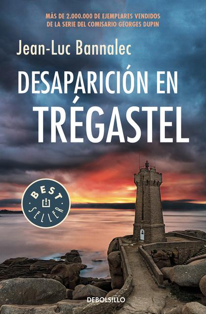 DESAPARICION EN TREGASTEL. COMISARIO GEORGES DUPIN 6