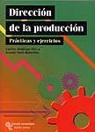 DIRECCIÓN DE LA PRODUCCIÓN: PRÁCTICAS Y EJERCICIOS