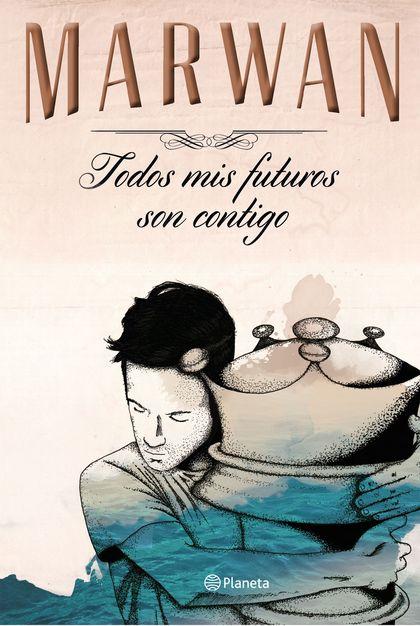 TODOS MIS FUTUROS SON CONTIGO (EDICIÓN ESPECIAL).