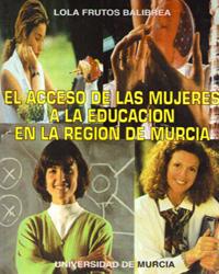 EL ACCESO A LA EDUCACIÓN DE LAS MUJERES EN LA REGIÓN DE MURCIA
