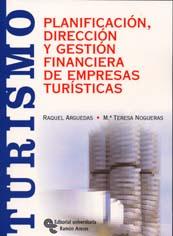 PLANIFICACIÓN, DIRECCIÓN Y GESTIÓN FINANCIERA DE EMPRESAS TURÍSTICAS
