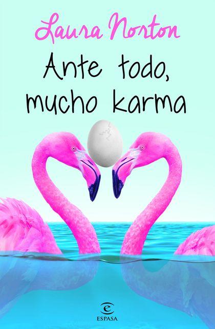 ANTE TODO, MUCHO KARMA.