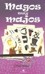 MAGOS MUY MAJOS.