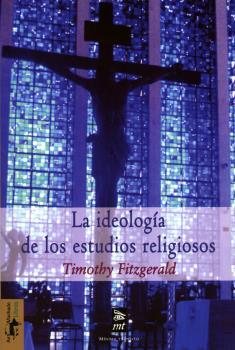 LA IDEOLOGÍA DE LOS ESTUDIOS RELIGIOSOS