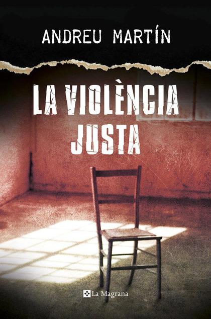 LA VIOLÈNCIA JUSTA.