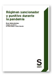 REGIMEN SANCIONADOR Y PUNITIVO DURANTE LA PANDEMIA.