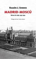 MADRID-MOSCÚ. NOTAS DE VIAJE, 1933-1934