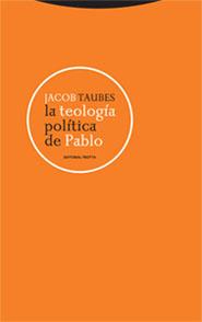 LA TEOLOGÍA POLÍTICA DE PABLO.