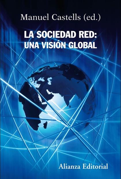 La sociedad red: una visión global