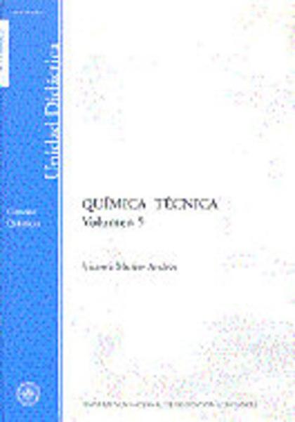 UD. QUIMICA TECNICA. (VOLUMEN 5).