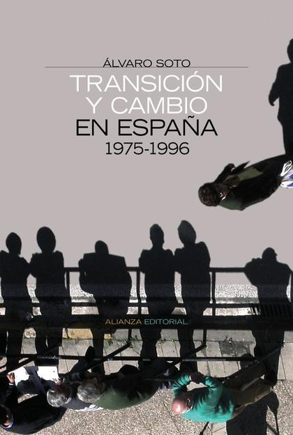 Transición y cambio en España