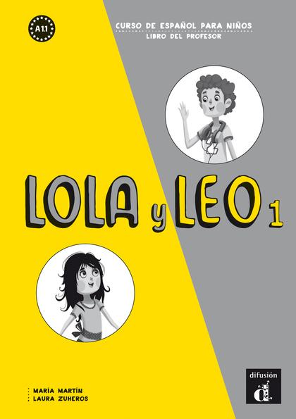 LOLA Y LEO 1 LIBRO DEL PROFESOR.