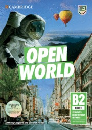 OPEN WORLD FIRST. STUDENT´S BOOK PACK (SB WO ANSWERS W ONLINE PRACTICE AND WB WO