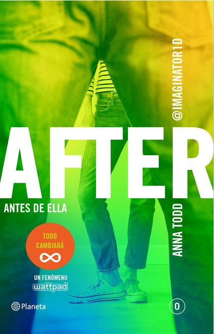 AFTER. ANTES DE ELLA (SERIE AFTER 0).