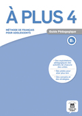 A PLUS 4 GUIDE PEDAGOGIQUE B1
