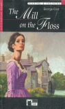 THE MILL ON THE FLOSS. READING AND TRAINING C1. CON CD. UPPER-INTERMEDIATE