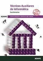 CUESTIONARIOS TÉCNICOS AUXILIARES DE INFORMÁTICA DE LA ADMINISTRACIÓN GENERAL DE.