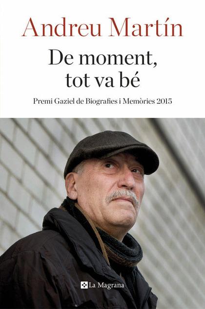 DE MOMENT, TOT VA BÉ (PREMI GAZIEL)