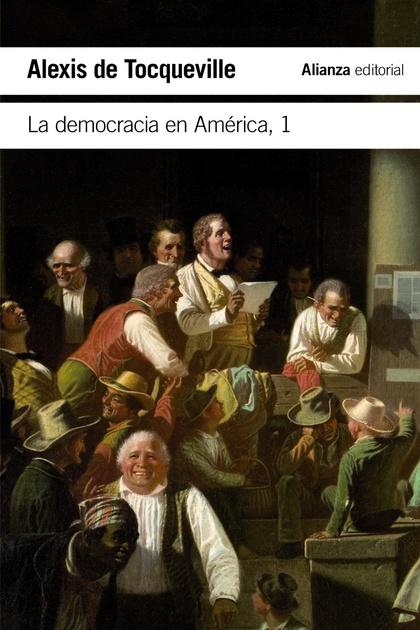 LA DEMOCRACIA EN AMÉRICA, 1.