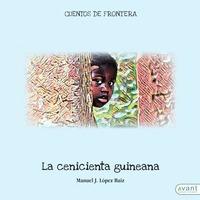 LA CENICIENTA GUINEANA. CUENTOS DE FRONTERA