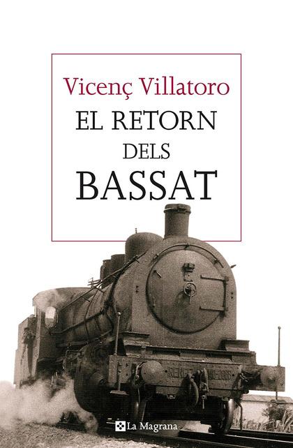 EL RETORN DELS BASSAT.