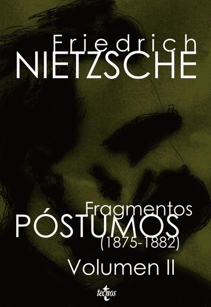 FRAGMENTOS PÓSTUMOS (1875-1882).